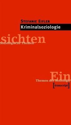 Kriminalsoziologie (eBook, PDF) - Eifler, Stefanie