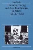 Die Abrechnung mit dem Faschismus in Italien 1943 bis 1948 (eBook, PDF)