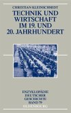 Technik und Wirtschaft im 19. und 20. Jahrhundert (eBook, PDF)