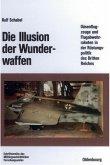 Die Illusion der Wunderwaffen (eBook, PDF)