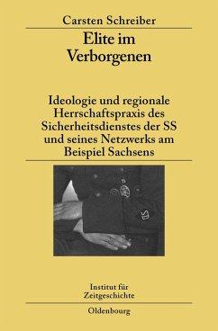 Elite im Verborgenen (eBook, PDF) - Schreiber, Carsten