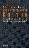 Die unverstandene Kultur (eBook, PDF)