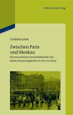 Zwischen Paris und Moskau (eBook, PDF) - Léon, Cristina