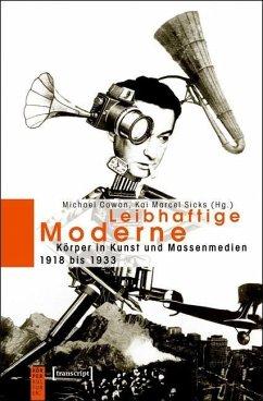 Leibhaftige Moderne (eBook, PDF)