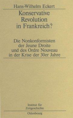 Konservative Revolution in Frankreich? (eBook, PDF) - Eckert, Hans-W.
