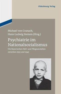 Psychiatrie im Nationalsozialismus (eBook, PDF)