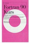 Fortran 90 Kurs - technisch orientiert (eBook, PDF)