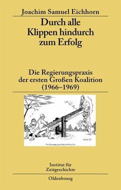 Durch alle Klippen hindurch zum Erfolg (eBook, PDF) - Eichhorn, Joachim Samuel