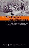 Die Rituale der Freimaurer (eBook, PDF)