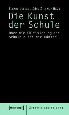 Die Kunst der Schule (eBook, PDF)