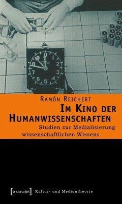 Im Kino der Humanwissenschaften (eBook, PDF) - Reichert, Ramón