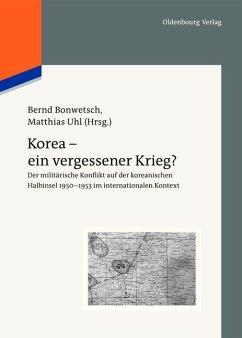 Korea - ein vergessener Krieg? (eBook, PDF)