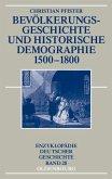 Bevölkerungsgeschichte und historische Demographie 1500-1800 (eBook, PDF)