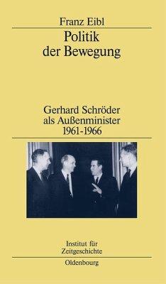 Politik der Bewegung (eBook, PDF) - Eibl, Franz