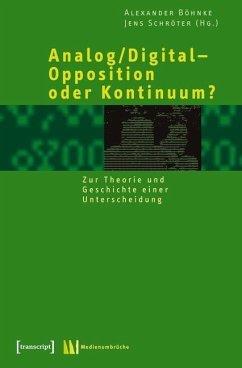 Analog/Digital - Opposition oder Kontinuum? (eBook, PDF)