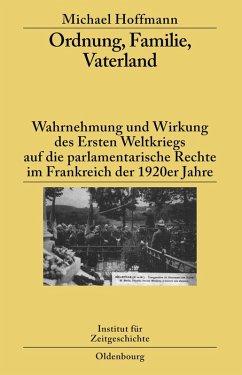 Ordnung, Familie, Vaterland (eBook, PDF) - Hoffmann, Michael