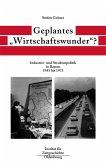 Geplantes 'Wirtschaftswunder'? (eBook, PDF)