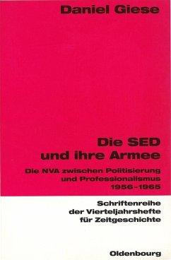 Die SED und ihre Armee (eBook, PDF) - Giese, Daniel