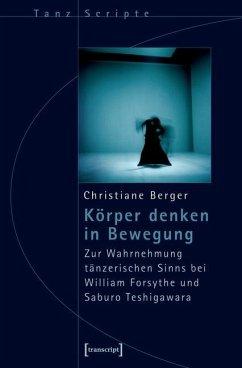 Körper denken in Bewegung (eBook, PDF) - Berger, Christiane