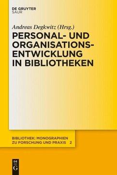 Personal- und Organisationsentwicklung in Bibliotheken (eBook, PDF)