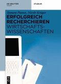Erfolgreich recherchieren - Wirtschaftswissenschaften (eBook, PDF)