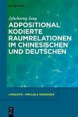 Adpositional kodierte Raumrelationen im Chinesischen und Deutschen (eBook, PDF)