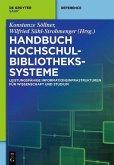 Handbuch Hochschulbibliothekssysteme (eBook, ePUB)