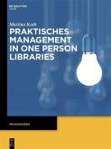 Praktisches Management in One Person Libraries (eBook, PDF)
