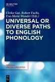 Universal or Diverse Paths to English Phonology (eBook, ePUB)