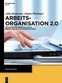 Arbeitsorganisation 2.0 (eBook, PDF)