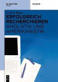 Erfolgreich recherchieren - Anglistik und Amerikanistik (eBook, PDF)