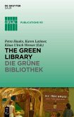 The Green Library - Die grüne Bibliothek (eBook, PDF)