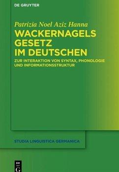 Wackernagels Gesetz im Deutschen (eBook, PDF) - Noel Aziz Hanna, Patrizia