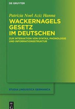 Wackernagels Gesetz im Deutschen (eBook, ePUB) - Noel Aziz Hanna, Patrizia
