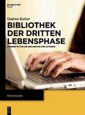 Bibliothek der dritten Lebensphase (eBook, PDF)