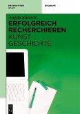 Erfolgreich recherchieren - Kunstgeschichte (eBook, PDF)