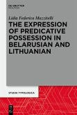 The Expression of Predicative Possession in Belarusian and Lithuanian (eBook, ePUB)