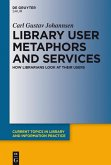 Library User Metaphors and Services (eBook, ePUB)