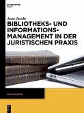 Bibliotheks- und Informationsmanagement in der juristischen Praxis (eBook, PDF)