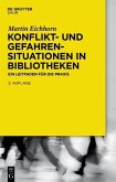 Konflikt- und Gefahrensituationen in Bibliotheken (eBook, ePUB)