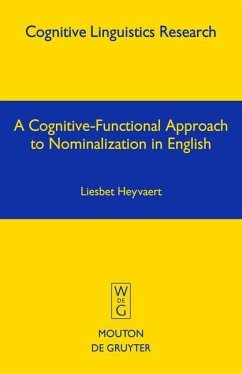 A Cognitive-Functional Approach to Nominalization in English (eBook, PDF) - Heyvaert, Liesbet