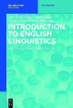 Introduction to English Linguistics (eBook, ePUB) - Arndt-Lappe, Sabine; Plag, Ingo; Braun, Maria; Schramm, Mareile