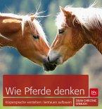 Wie Pferde denken (Mängelexemplar)