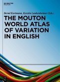 The Mouton World Atlas of Variation in English (eBook, PDF)