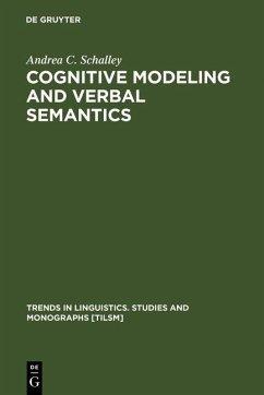 Cognitive Modeling and Verbal Semantics (eBook, PDF) - Schalley, Andrea C.