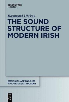The Sound Structure of Modern Irish (eBook, ePUB) - Hickey, Raymond