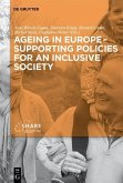 Ageing in Europe - Supporting Policies for an Inclusive Society (eBook, ePUB)