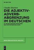 Die Adjektiv-Adverb-Abgrenzung im Deutschen (eBook, PDF)