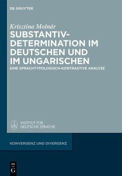 Substantivdetermination im Deutschen und im Ungarischen (eBook, ePUB) - Molnár, Krisztina