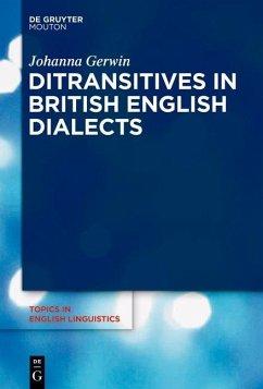 Ditransitives in British English Dialects (eBook, ePUB) - Gerwin, Johanna